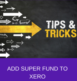 ADD SUPER FUND TO XERO