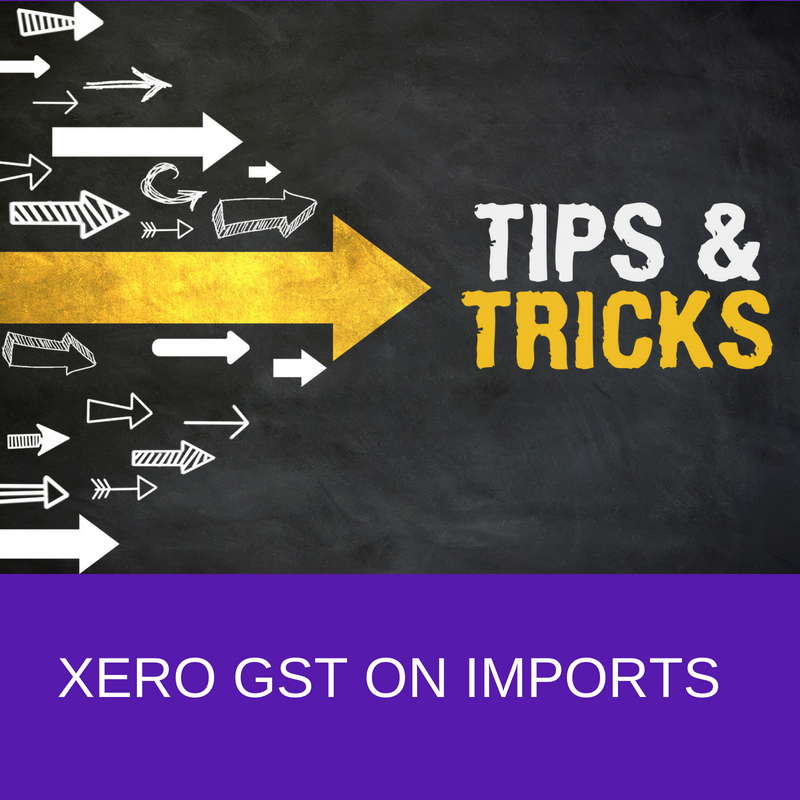 Xero Accounting GST on Imports